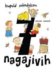 7 nagajivih