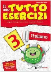 Il mio tutto esercizi italiano 3. Italiano