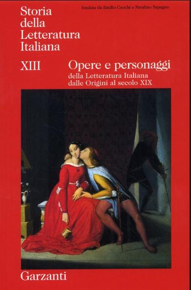 Opere e personaggi della letteratura italiana dalle Origini al secolo 19.