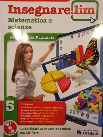 Insegnare Lim. Matematica e scienze. Per la 5ª classe elementare